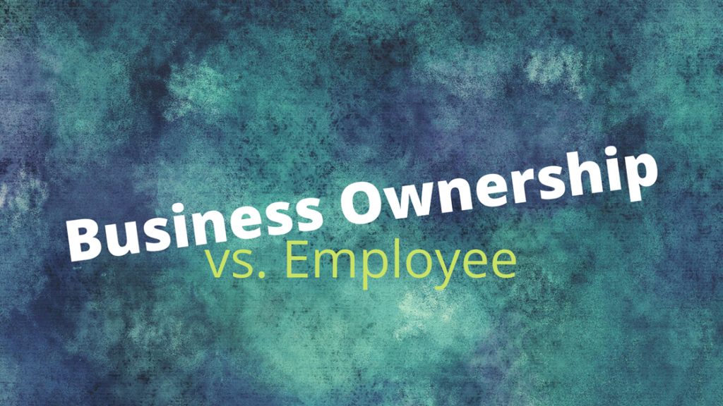 Business Ownership vs. Employee graphic